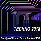 Techno 2018 (The Highest Ranked Techno Tracks of 2018) by Various Artists