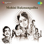 Mohini Rukmangadha (Original Motion Picture Soundtrack) de Various Artists