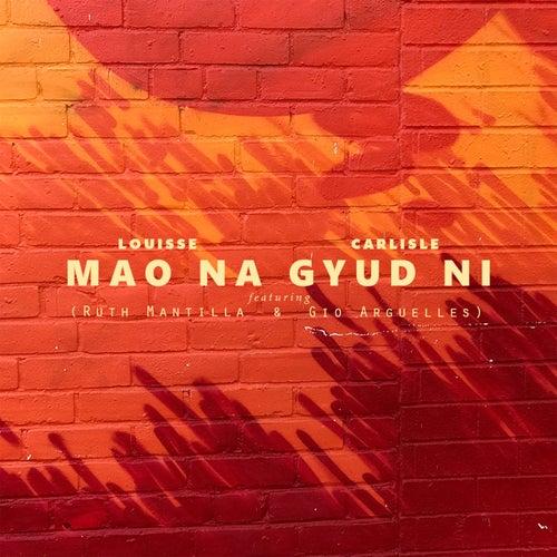 Mao Na Gyud Ni von Carlisle