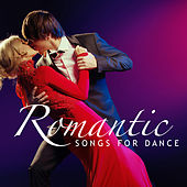 Romantic Songs For Dance by Various Artists