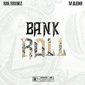 Bank Roll (feat. Vado) de Ron Browz
