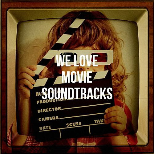 We Love Movie Soundtracks de Hot Chocolate