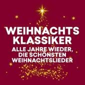 Weihnachtsklassiker - Alle Jahre wieder, die schönsten Weihnachtslieder de Various Artists