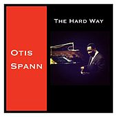 The Hard Way de Otis Spann