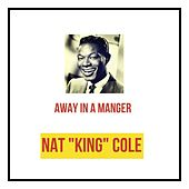 Away in a Manger by Nat King Cole