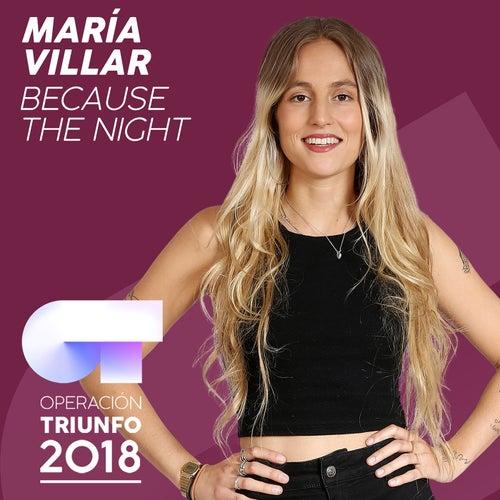 Because The Night (Operación Triunfo 2018) de María Villar