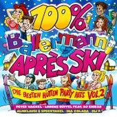 100% Ballermann Après Ski, Vol. 2 (Die besten Hütten Party Hits) von Various Artists