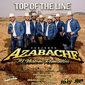Top of the Line by Conjunto Azabache