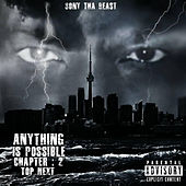 Anything Is Possible Chapter.2 (Top Next) de Sony tha Beast