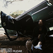 Se Tudo Mudar by Diana Lima