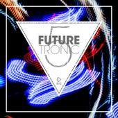 Future Tronic, Vol. 5 von Various Artists
