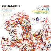 Everything Happens For A Reason – The Single + Remixes von Kiko Navarro