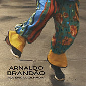 Na Encruzilhada von Arnaldo Brandão