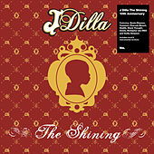 The Shining – the 10th Anniversary Collection by J Dilla