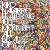 All Because of You von Kiko Navarro