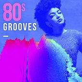 80s Grooves by Various Artists