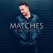 Matches de Rob Carona