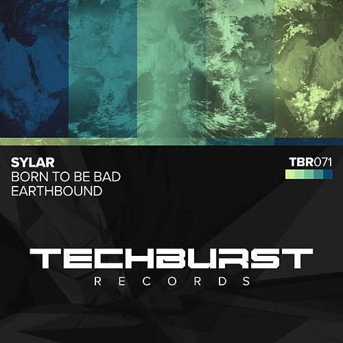 Born To Be Bad + Earthbound by Sylar