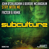Stay With Me (Factor B Remix) von John O'Callaghan