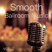 Smooth Ballroom Music vol. 2 von Various Artists