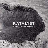 Deep Impressions by Katalyst