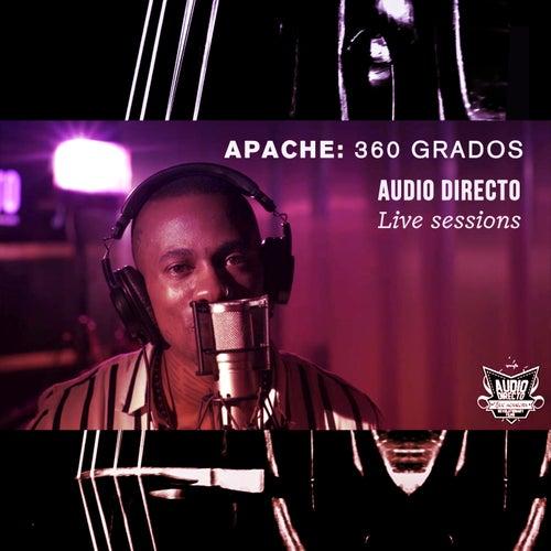 360 Grados: Audio Directo Live Sessions de Apache