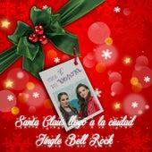 Santa Claus Llegó a la Ciudad / Jingle Bell Rock de Vemora