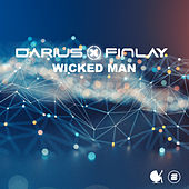 Wicked Man by Darius & Finlay
