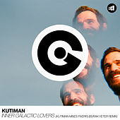 Inner Galactic Lovers (Burak Yeter Remix) by Kutiman
