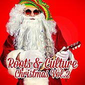 Roots and Culture Christmas Vol. 2 by Various Artists