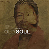 Old Soul by Maika Million
