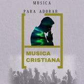 Musica Para Adorar by Various Artists