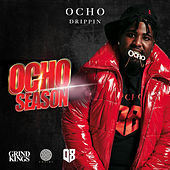 Ocho Season by Ocho Drippin