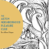 Live at Howe's Bayou von Aston Neighborhood Pleasure Club