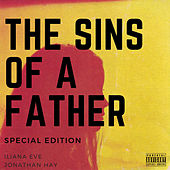 The Sins of a Father (Special Edition) by Iliana Eve