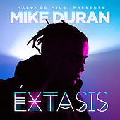 Extasis by Mike Duran