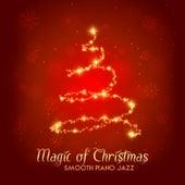 Magic of Christmas: Smooth Piano Jazz di Various Artists
