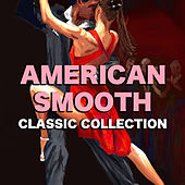 American Smooth Classic Collection by Various Artists