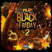 Black Friday 2 by Lil' Flip