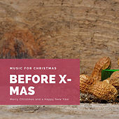 Before X-Mas (The Best Christmas Songs) de Various Artists