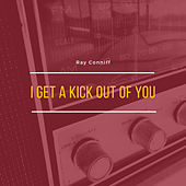 I Get a Kick Out of You de Ray Conniff