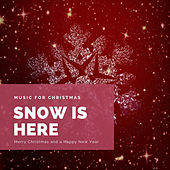 Snow is Here (The Best Christmas Songs) de Various Artists