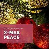 X-Mas Peace (The Best Christmas Songs) by Various Artists