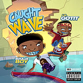 Caught a Wave by Soulja Boy