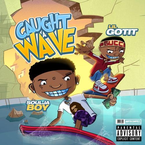 Caught a Wave by Soulja Boy