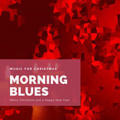 Morning Blues (The Best Christmas Songs) de Various Artists