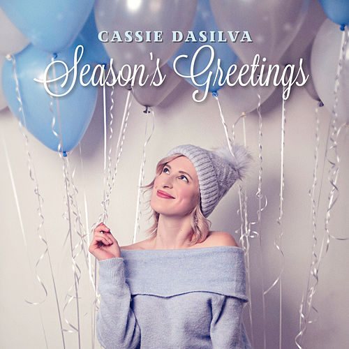 Season's Greetings by Cassie Dasilva