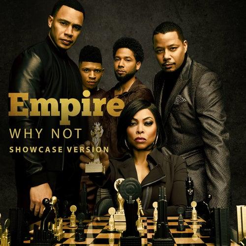 Why Not (feat. Jussie Smollett, Yazz, Mario, Scotty Tovar, Tisha Campbell-Martin, Opal Staples & Melanie Mccullough) de Empire Cast