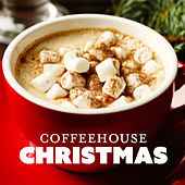 Coffeehouse Christmas by Various Artists