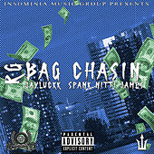 Bag Chasin (feat. JayLuckk & Spank Nitti James) von R G